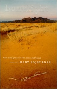 """Bonelight"" - A Novel by Mary Sojourner"