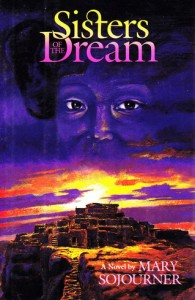 """Sisters of the Dream"" - A Novel by Mary Sojourner"